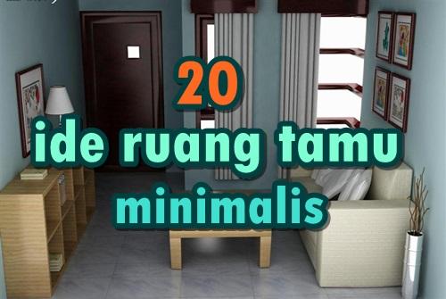 20 Ide Desain Ruang Tamu Minimalis